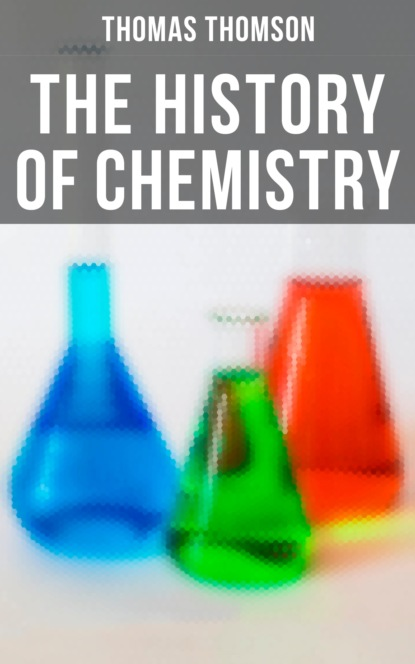 Фото - Thomas Thomson The History of Chemistry titus a m msagati the chemistry of food additives and preservatives