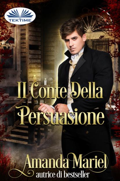 Amanda Mariel Il Conte Della Persuasione