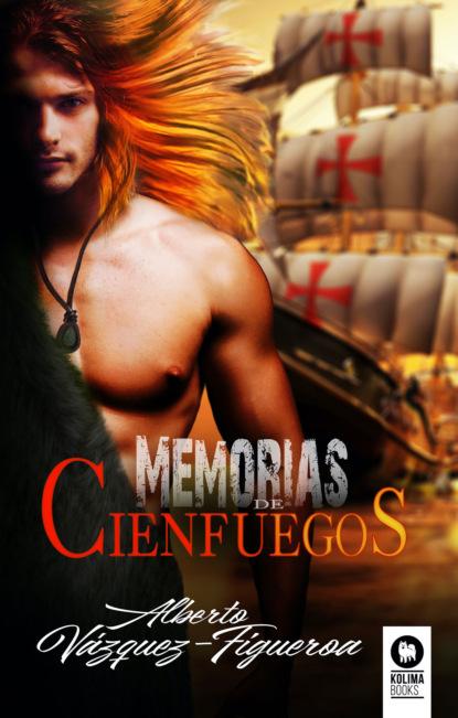 Фото - Alberto Vazquez-Figueroa Memorias de Cienfuegos juan carlos pérez toribio el viento sopla de nuevo