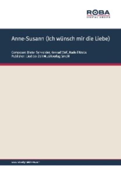 Dieter Schneider Anne-Susann (Ich wünsch mir die Liebe) недорого