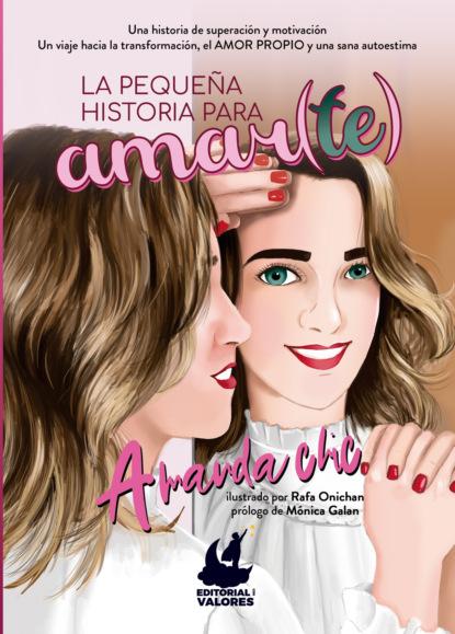 Amanda Chic La pequeña historia para amar(te) becky lynn black la historia de mi vida