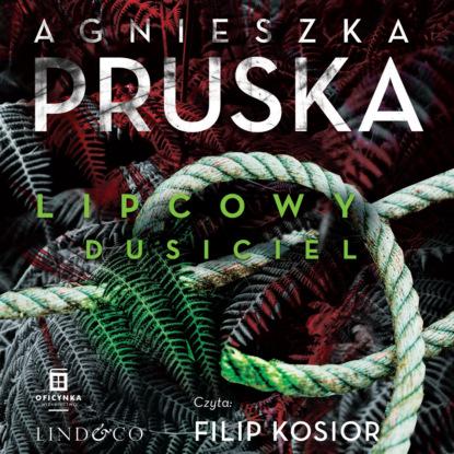 Agnieszka Pruska Lipcowy dusiciel недорого