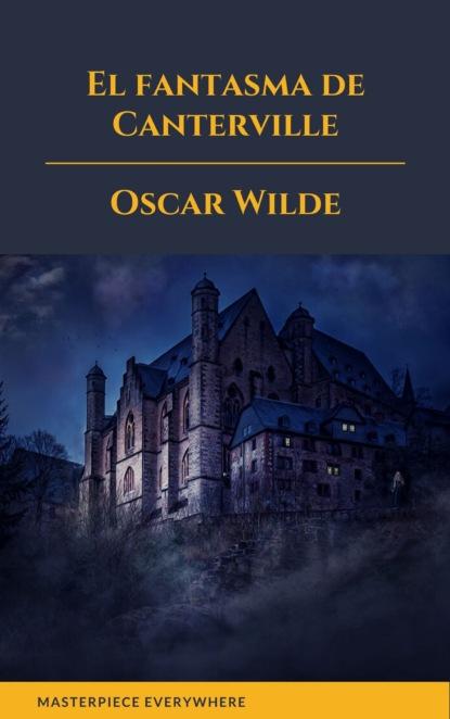 Oscar Wilde El fantasma de Canterville santiago rodríguez castillo venezuela de la peste socialista a la prosperidad liberal