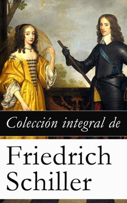 Colecci?n integral de Friedrich Schiller