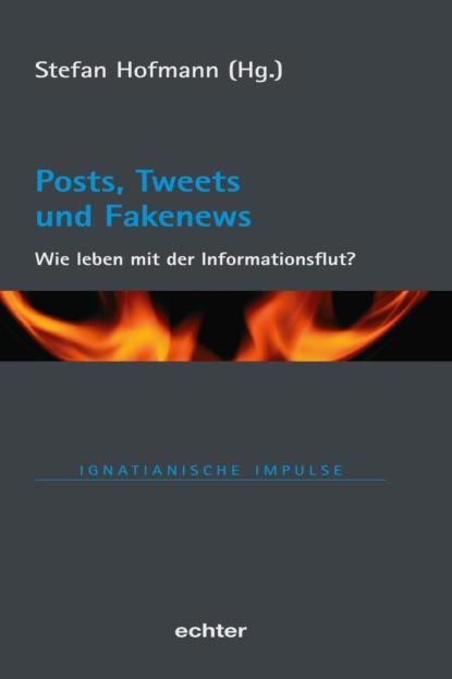 Posts, Tweets und Fakenews