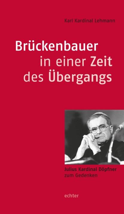 Karl Gotthelf Lehmann Brückenbauer in einer Zeit des Übergangs kardinal offishall kardinal offishall not 4 sale