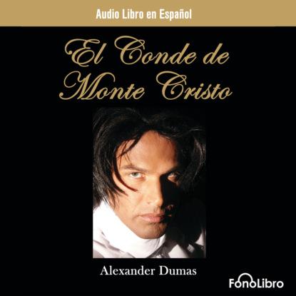 Alexandre Dumas El Conde de Monte Cristo (abreviado) alexandre dumas père le comte de monte cristo