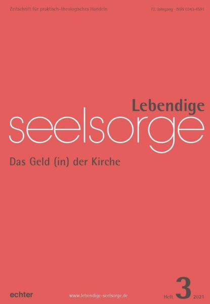 Фото - Verlag Echter Lebendige Seelsorge 3/2021 eva völler ich bin alt und brauche das geld