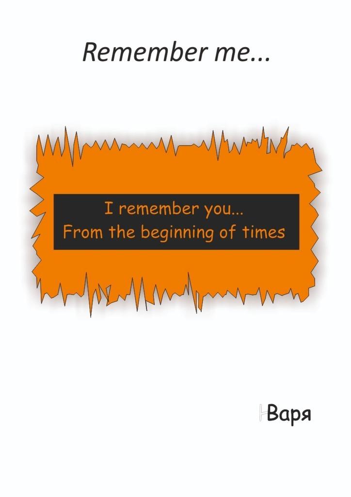 Rememberme…