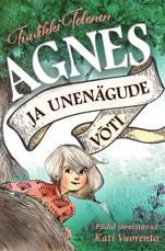 Agnes ja unenägude maailm