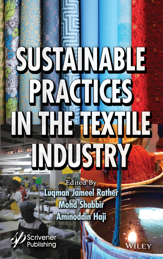 Sustainable Practices in the Textile Industry