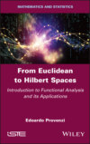 From Euclidean to Hilbert Spaces