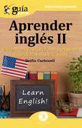 GuíaBurros Aprender inglés II