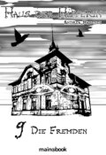 Haus der Hüterin: Band 9 - Die Fremden