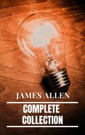James Allen: Complete Collection
