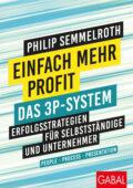 Einfach mehr Profit: Das 3P-System