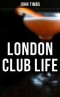 London Club Life