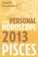 Pisces 2013: Your Personal Horoscope