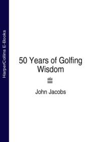 50 Years of Golfing Wisdom