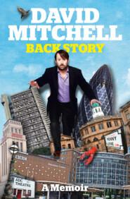 David Mitchell: Back Story