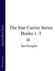 The Star Carrier Series Books 1-3: Earth Strike, Centre of Gravity, Singularity