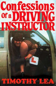 Confessions of a Driving Instructor