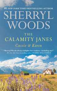 The Calamity Janes: Cassie & Karen: Do You Take This Rebel?