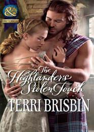 The Highlander\'s Stolen Touch
