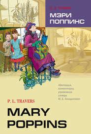 Mary Poppins \/ Мэри Поппинс. Книга для чтения на английском языке