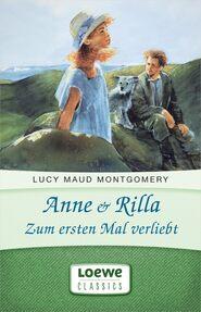 Anne & Rilla – Zum ersten Mal verliebt