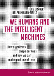 We Humans and the Intelligent Machines