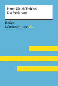 Der Verlorene von Hans-Ulrich Treichel: Reclam Lektüreschlüssel XL