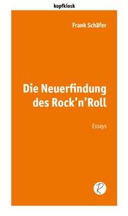 Die Neuerfindung des Rock\'n\'Roll