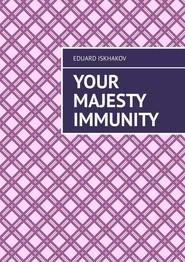 Your Majesty Immunity
