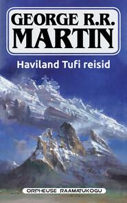 Haviland Tufi reisid