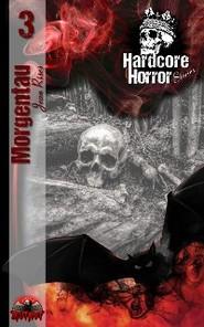 Hardcore Horror Stories 3