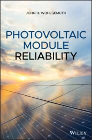 Photovoltaic Module Reliability