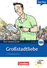 A2-B1 - Großstadtliebe