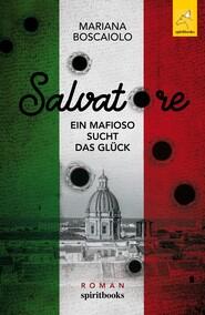Salvatore - Ein Mafioso sucht das Glück