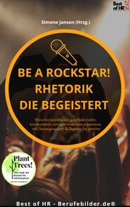 Be a Rockstar! Rhetorik die begeistert