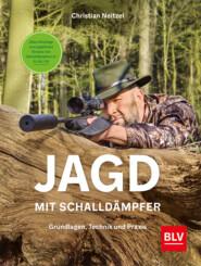 Jagd mit Schalldämpfer