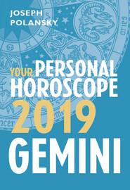 Gemini 2019: Your Personal Horoscope