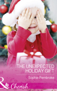 The Unexpected Holiday Gift