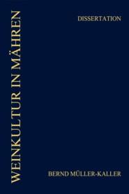 WEINKULTUR IN MÄHREN (1648-1804)