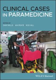 Clinical Cases in Paramedicine