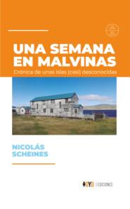 Una semana en Malvinas