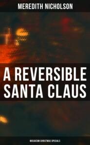 A Reversible Santa Claus (Musaicum Christmas Specials)