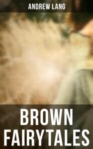 Brown Fairytales