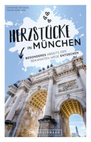 Herzstücke in München