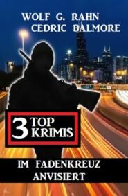 Im Fadenkreuz anvisiert: 3 Top Krimis